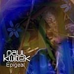 Paul Kwitek Epigeal