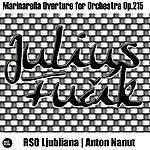 Anton Nanut Fucik: Marinarella Overture For Orchestra Op.215
