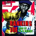 Ranking Joe Dub It In A Dance