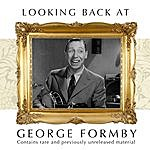 George Formby Looking Back: A Man And His Ukulele