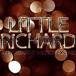 Little Richard Please Have Mercy On Me