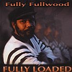 The Fully Fullwood Band Fully Loaded