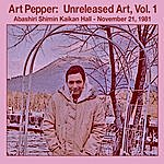 Art Pepper Unreleased Art, Vol I Abashiri, Pt. 1