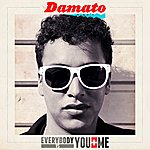 D'Amato Everybody Vs. You And Me