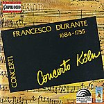 Concerto Koln Durante, F.: Concertos For Strings Nos. 1-6 (Concerto Cologne)