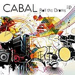 Cabal Roll The Drums Ep