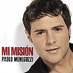 Paolo Meneguzzi MI Misión (La Mia Missione)