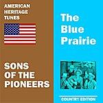 Sons Of The Pioneers Blue Prairie