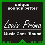 Louis Prima Music Goes 'round