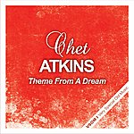 Chet Atkins Theme From A Dream
