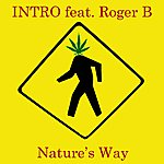 Intro Nature's Way (Feat. Roger B) - Single