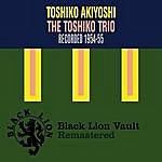 Toshiko Akiyoshi The Toshiko Trio