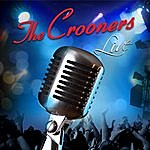 The Crooners The Crooners Live