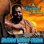 Ahmed Abdul-Malik The Essential Collection