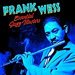 Frank Wess Essential Jazz Masters
