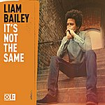 Liam Bailey It's Not The Same Ep