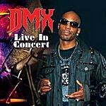 DMX Live In Concert