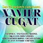 Xavier Cugat Xavier Cugat Sus 25 Mejores Canciones