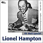 Lionel Hampton Air Mail Special (Complete Mgm Recordings 1951)