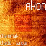 Akon Chammak Challo - Single