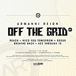 Armanni Reign Off The Grid Ep