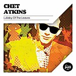 Chet Atkins Lullaby Of The Leaves