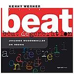 Kenny Werner Beat Degeneration (Live) (Feat. Johannes Weidenmueller, Ari Hoenig)