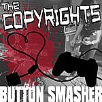 The Copyrights Button Smasher Ep
