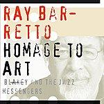 Ray Barretto Homage To Art Blakey & The Jazz Messengers