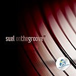 Suel On The Groove Ep