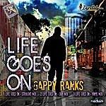 Gappy Ranks Life Goes On
