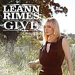 LeAnn Rimes Give (Single)