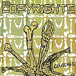 The Copyrights Crutches - Single