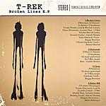 T-Rek Broken Lines E.P