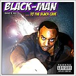 Blackman ...To The Blackcave