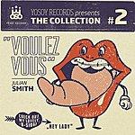 Julian Smith Yosoy Records Presents The Collection No. 2