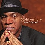 David Anthony Kool & Smooth