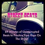 Streetbeats 69 Minutes Of Uninterrupted Beats To Practice Your Raps On The Street!