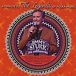 Jimmy Sturr & His Orchestra Legends Of Polka Music