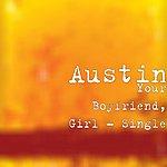 Austin Your Boyfriend, Girl - Single