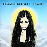 Frances Ruffelle Fragile