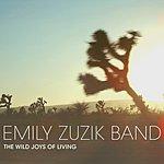 Emily Zuzik The Wild Joy Of Living