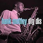 Hank Mobley Dig Dis