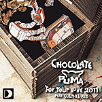Chocolate Puma For Your Love 2011