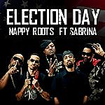 Nappy Roots Election Day