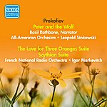 Igor Markevitch Prokofiev, S.: Peter And The Wolf / The Love For 3 Oranges Suite / Scythian Suite (Stokowski, Markevitch) (1941, 1955)