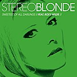 Stereoblonde Sweetest Of All Darlings (Duet) - Single