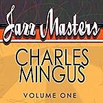 Charles Mingus Jazz Masters - Charles Mingus Vol 1