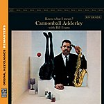 Cannonball Adderley Know What I Mean? [Original Jazz Classics Remasters]