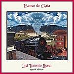 Banco De Gaia Last Train To Lhasa